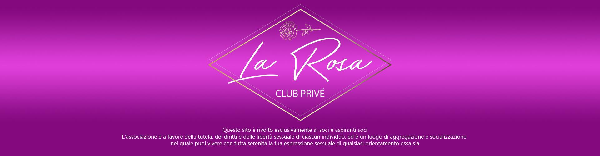 La Rosa Club Privè
